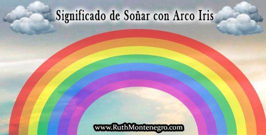 Significado-Sonar-Arco-iris-Ruth-Montenegro